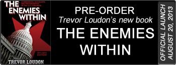 Pre-Order Trevor Loudon's new book: 'The Enemies Within: Communists, Socialists and Progressives in the U.S. Congress'